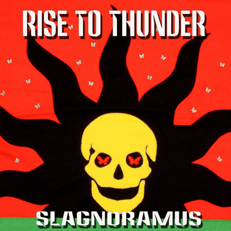 Rise To Thunder 'Slagnoramus' Artwork