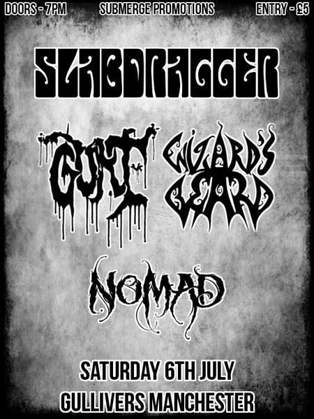 Slabdragger / Gurt / Wizard's Beard / Nomad @ Gullivers, Manchester 06/07/2013