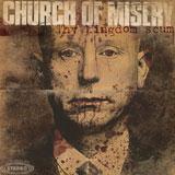 Church Of Misery 'Thy Kingdom Scum'