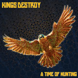 Kings Destroy 'A Time Of Hunting'