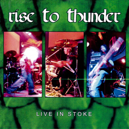 Rise To Thunder 'Live In Stoke' Artwork