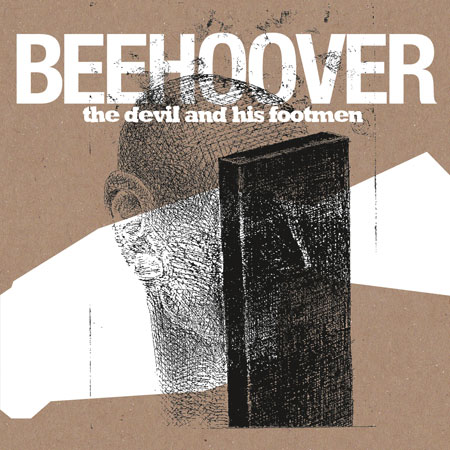 Beehoover 'The Devil And His Footmen' Artwork