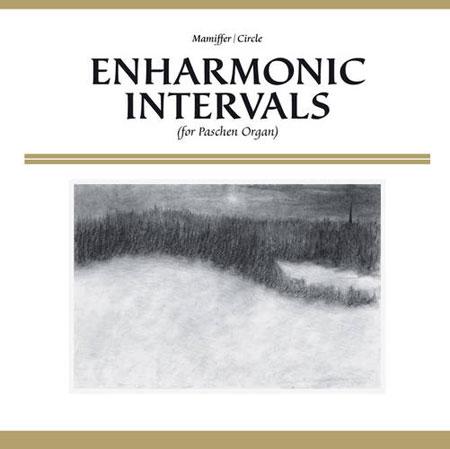 Mamiffer & Circle 'Enharmonic Intervals' Artwork