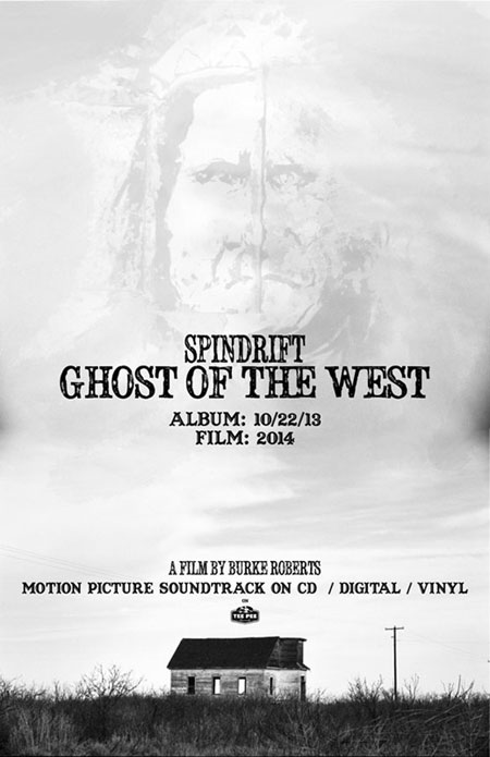 'Spindrift: Ghost Of The West' Release Flyer