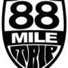 88 Mile Trip