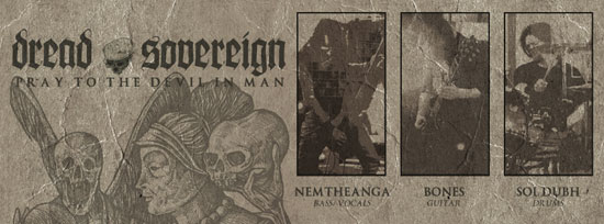 Dread Sovereign 'Pray To The Devil In Man' Advert