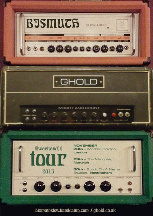 Bismuth / Ghold - UK Tour 2013