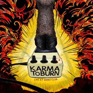 Karma To Burn 'Live At Club Sidro'
