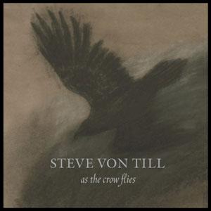 Steve Von Till 'As The Crow Flies'