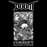 Doom 'Corrupt Fucking System'