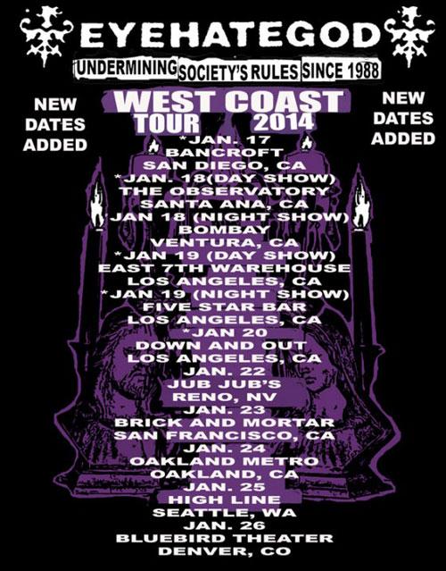 EyeHateGod - Undermining Society's Rules Since 1988 West Coast Tour 2014