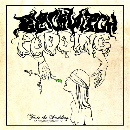 Blackwitch Pudding 'Taste The Pudding' Artwork