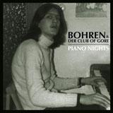 Bohren & Der Club Of Gore 'Piano Nights'