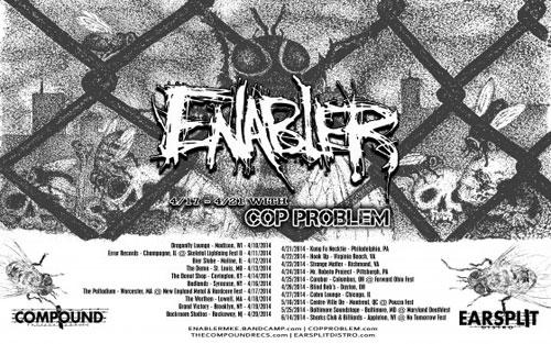 Enabler/Cop Problem - Tour 2014