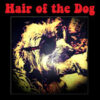 Hair Of The Dog - S/T