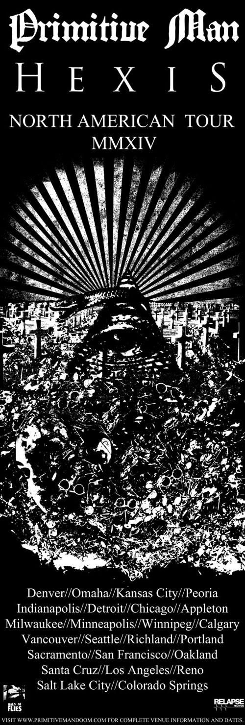 Primitive Man / Hexis - US Tour 2014