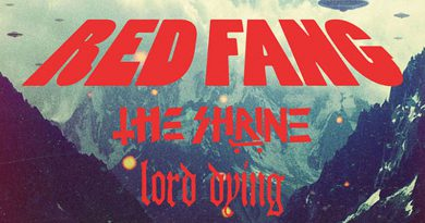 Red Fang / The Shrine / Lord Dying Euro Tour 2014
