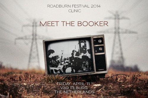 Roadburn 2014 Clinic - Meet The Booker