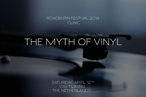 Roadburn 2014 Clinic - The Myth of Vinyl