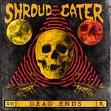 Shroud Eater 'Dead Ends'