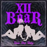 XII Boar 'Truck Stop Baby'