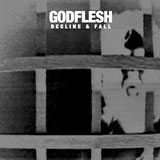 Godflesh 'Decline & Fall'