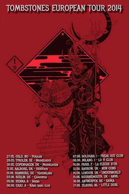 Tombstones Euro Tour 2014