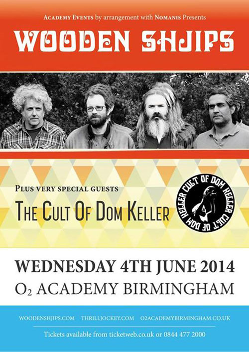 Wooden Shjips / The Cult Of Dom Keller @ O2 Academy 3, Birmingham 04/06/2014