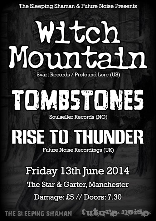 Witch Mountain / Tombstones / Rise To Thunder @ The Star & Garter, Manchester 13/06/2014