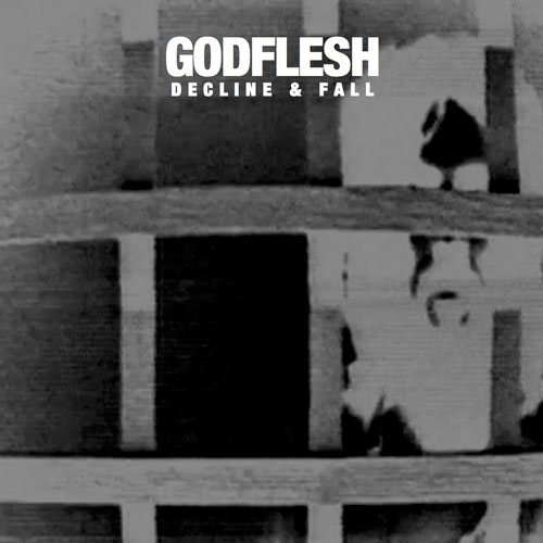 Godflesh 'Decline And Fall' Cover