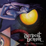 Serpent Venom 'Of Things Seen & Unseen'