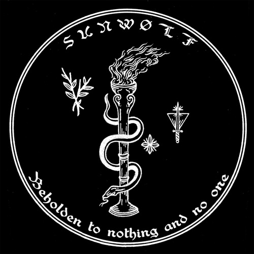 Sunwølf 'Beholden To Nothing And No One'