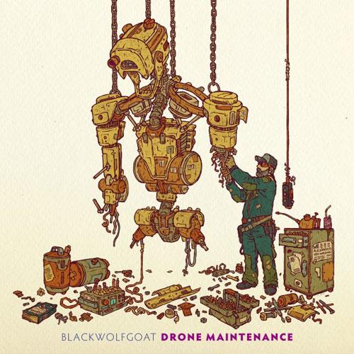 Blackwolfgoat 'Drone Maintenance' Artwork