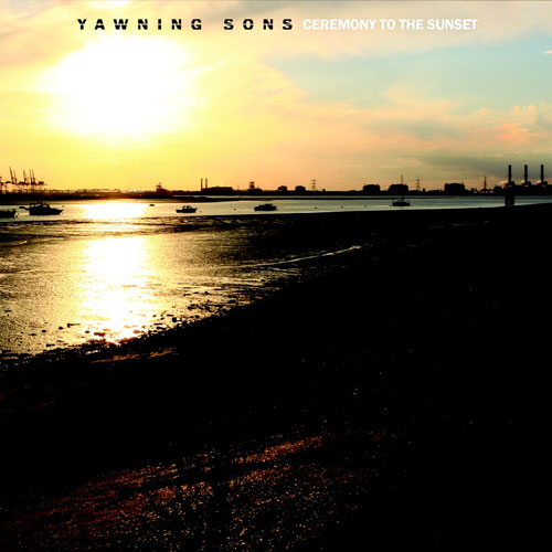 Yawning Sons 'Ceremony To The Sunset' Artwork
