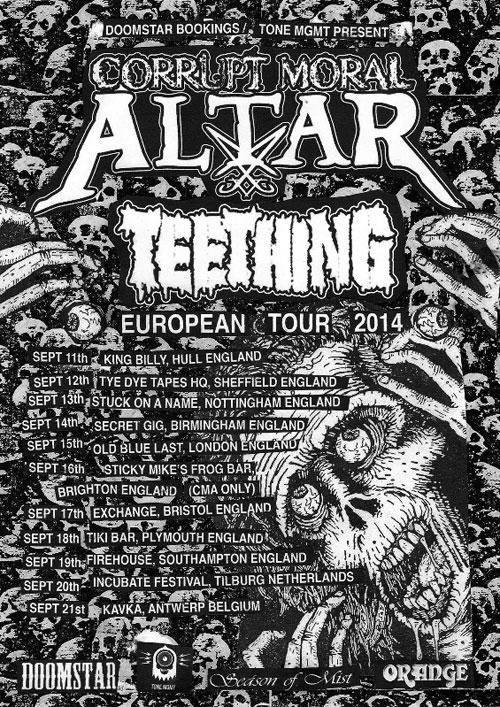 Corrupt Moral Altar / Teething - UK Tour 2014