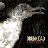 Drunk Dad 'Ripper Killer'