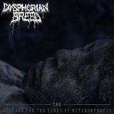 Dyphorian Breed 'The Longing For The Tides Of Metamorphosis'