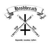 Hashbreath 'Hypnotic Voodoo Rythm'