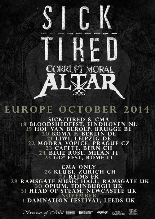 Sick/Tired & Corrupt Moral Altar - Euro Tour 2014