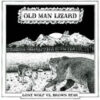 Old Man Lizard
