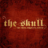 The Skull 'For Those Which Are Asleep'