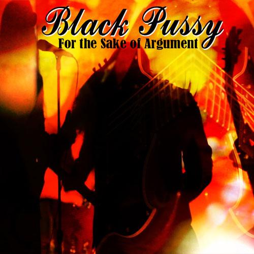Black Pussy 'For The Sake Of Argument' Artwork