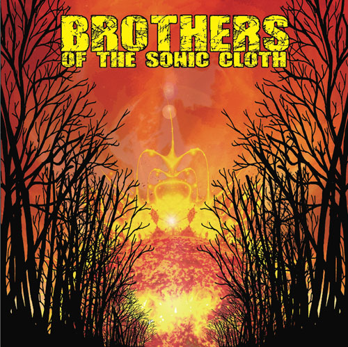 Brothers Of The Sonic Cloth - Artwork