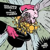 Golden Gorilla / Ghost Of Wem 'Cruel Surprises'