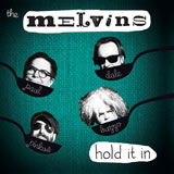 Melvins 'Hold It In'