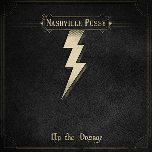Nashville Pussy 'Up The Doseage' Artwork