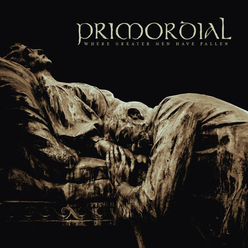 Primordial 'Where Greater Men Have Fallen' Artwork