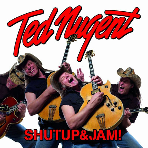 Ted Nugent 'Shut Up And Jam' Artwork