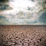 Northumbia 'Bring Down The Sky'