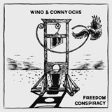 Wino & Conny Ochs 'Freedom Conspiracy